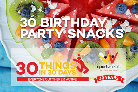 30 Birthday party snack ideas