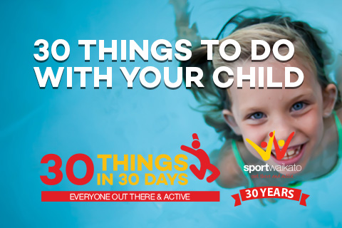 30 Things to do with your child