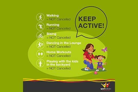 SAVE LIVES! Keep active and stay safe!