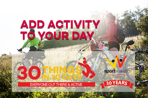 30 Ways to add activity to your day