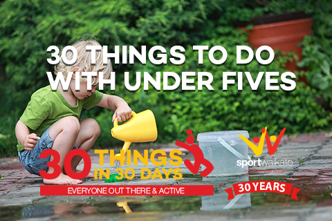 30 Things to do with your under fives