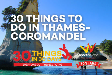 30 Things to do in Thames-Coromandel
