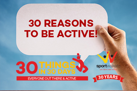 30 Reasons to be active