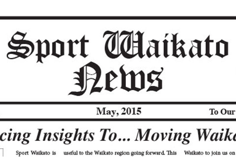 Sport Waikato Newsletter May 2015