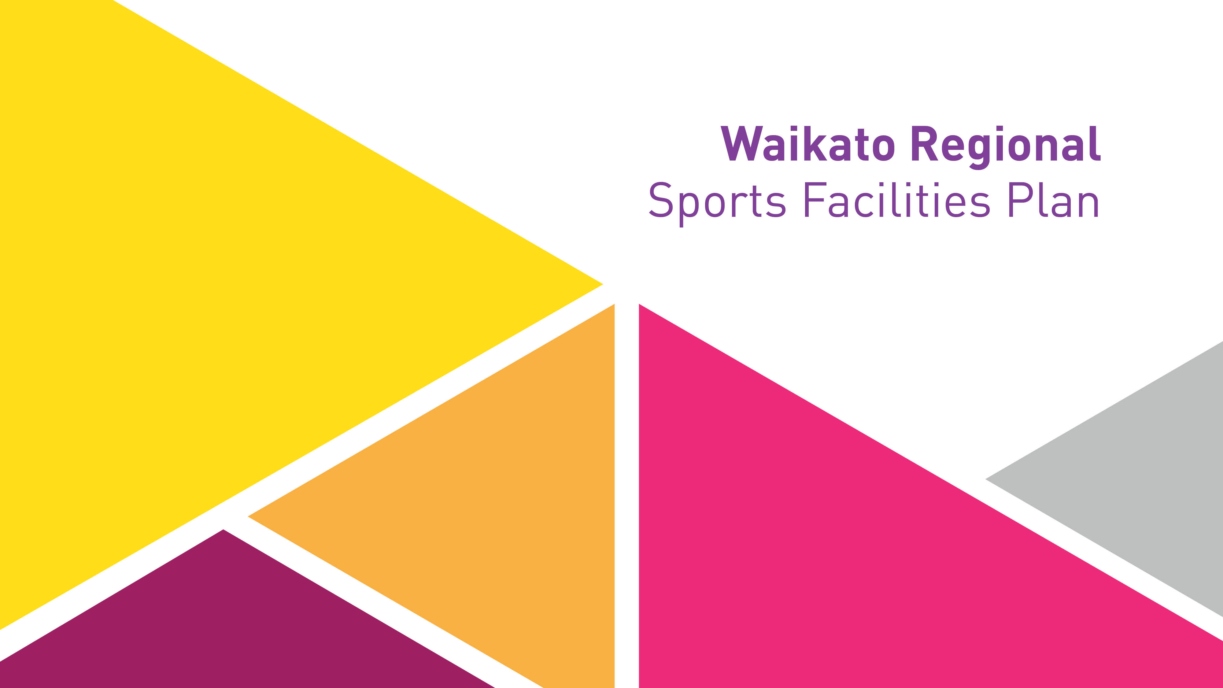 Waikato Regional Sports Facilities Plan - 2020 Review