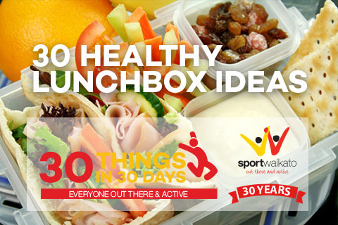 30 Healthy lunchbox ideas