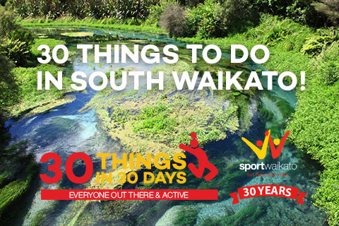 30 Things to do in South Waikato