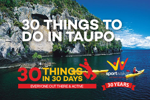 30 Things to do in Taupo